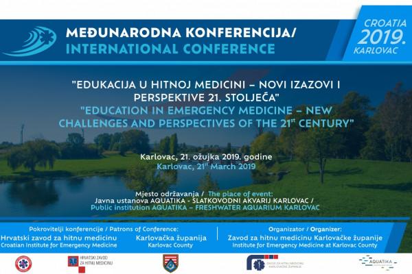 Međunarodna konferencija Edukacija u hitnoj medicini – novi izazovi i perspektive 21. stoljeća